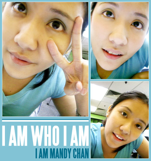 I Am Who I Am: I Am Mandy Chan