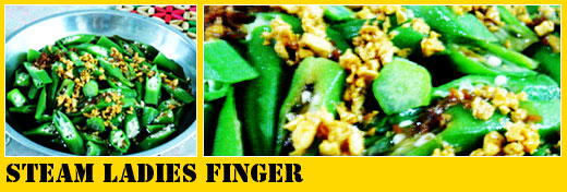 Super Yummy Dinner: Steam Ladies Finger