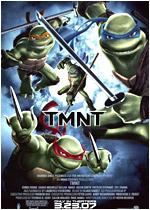 Teenage Mutant Ninja Turtle (2007)