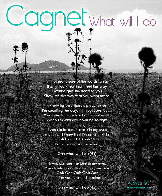 Cagnet - What Will I Do
