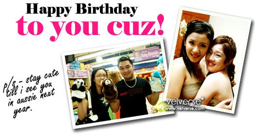 Happie Birthday Cuzzie!